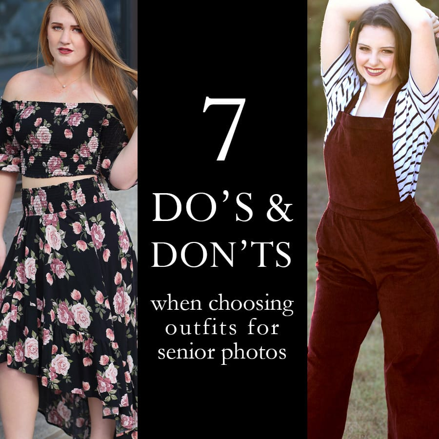 dos and donts for senior photo outfits